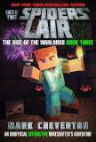 Into the Spiders' Lair: The Rise of the Warlords Book Three: An Unofficial Minecrafter's Adventure, Hardcover