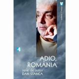 Adio, Romania/Dan Stanca