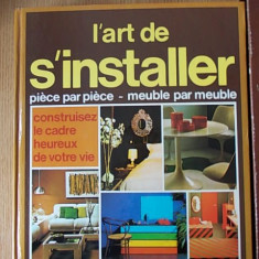 L'ART DE S'INSTALLER, cartonata/caseta
