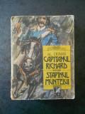 ALEXANDRE DUMAS - CAPITANUL RICHARD. STAPANUL MUNTELUI