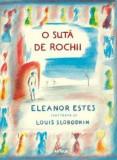 Cumpara ieftin O suta de rochii/Eleonor Estes