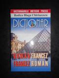 RODICA BLAGA CHIRIACESCU - DICTIONAR ROMAN FRANCEZ, FRANCEZ ROMAN