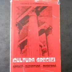 GEORGE D. HURNUZIADIS - CULTURA GRECIEI. ANTICA. BIZANTINA. MODERNA
