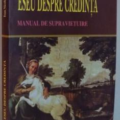 ESEU DESPRE CREDINTA, MANUAL DE SUPRAVIETUIRE de IOAN NICOLESCU , 2013