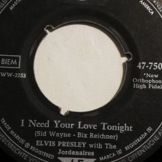 Elvis – I Need Your Love Tonight/A Fool ....(1962/RCA/RFG)- Vinil Single pe '7/