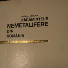 ZACAMINTE NEMETALIFERE DIN ROMANIA-VIOREL BRANA-DEDICATIE SI AUTOGRAF-468 PG/A4, Alta editura