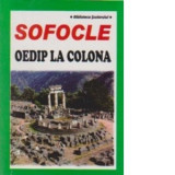 Sofocle - Oedip la Colona