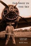 Far Away in the Sky: A Memoir of the Biafran Airlift