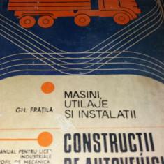 MASINI UTILAJE INSTALATII CONSTRUCTII DE AUTOVEHICULE - GH .FRATILA
