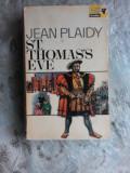ST. THOMAS'S EVE - JEAN PLAIDY (CARTE IN LIMBA ENGLEZA)