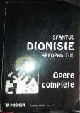 Sfantul Dionisie Aeropagitul. Opere complete