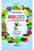 800 de retete secrete pentru sanatate, Prestige