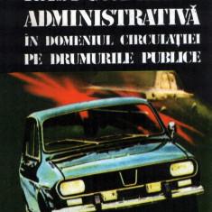 Răspunderea administrativă în domeniul circulaţiei pe drumurile publice