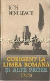 Cumpara ieftin Corigent La Limba Romana Si Alte Proze - Ion Minulescu