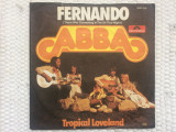 "abba fernando tropical loveland disc single 7"" vinyl 45rpm muzica pop dance 1976"