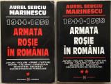 Armata Rosie in Romania 1944-1958 - Aurel Sergiu Marinescu (2 volume)