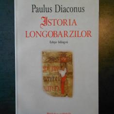 PAULUS DIACONUS - ISTORIA LONGOBARZILOR (2011, editie bilingva)
