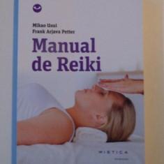 MANUAL REIKI , EDITIA A II - A de MIKAO USUI , FRANK ARJAVA PETTER , 2014