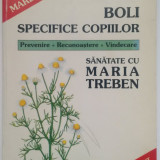 MARIA TREBEN - Boli specifice copiilor