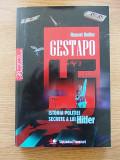 Cumpara ieftin GESTAPO, ISTORIA POLITIEI SECRETE A LUI HITLER- BUTLER, r4d