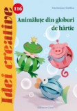 Animăluțe din globuri de hârtie