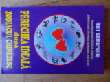 Perechea Ideala Dupa Zodiacul Chinezesc - Neil Somerville ,532535