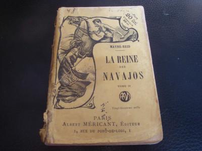 Maine Reyd - La reine des Navajos - tom 2 -in franceza - interbelica foto