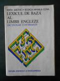EDITH IAROVICI - LEXICUL DE BAZA AL LIMBII ENGLEZE. DICTIONAR CONTRASTIV