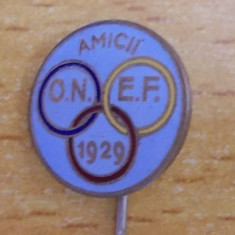Insigna Amicii ONEF 1929, rara