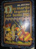 Carte veche Povesti copii,DIN MARILE LEGENDE ALE LUMII,AL.MITRU,1988,ilustratii