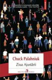 Ziua Ajustarii/Chuck Palahniuk