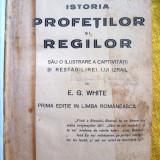 Carte  Carte religie Istoria profetilor si regilor ed 1933