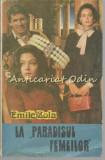 Cumpara ieftin La Paradisul Femeilor - Emile Zola