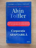 Cumpara ieftin CORPORATIA ADAPTABILA- ALVIN TOFFLER, R4E