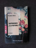 GASTRONOMICE A LA PASTOREL - BOGDAN ULMU