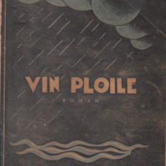Vin ploile, Prima parte