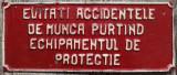 Tabla Protectia Muncii// Evitati Accidentele de Munca...