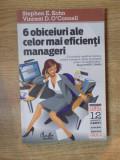 6 OBICEIURI ALE CELOR MAI EFICIENTI MANAGERI de STEPHEN E. KOHN , VINCENT D. O'CONNELL , 2011