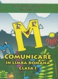 Cumpara ieftin Comunicare in limba romana - Caiet de scriere clasa I. Ed. 2016/Elena Angelica Anghel, Mitina Rosu