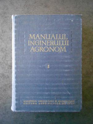 G. OBREJANU - MANUALUL INGINERULUI AGRONOM volumul 1 (1959) foto