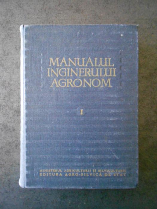 G. OBREJANU - MANUALUL INGINERULUI AGRONOM volumul 1 (1959)