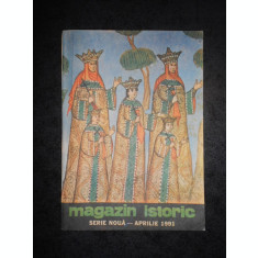 REVISTA MAGAZIN ISTORIC (Aprilie, 1991)