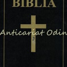 Biblia Sau Sfanta Scriptura A Vechiului Si Noului Testament