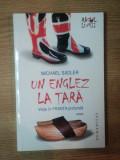 UN ENGLEZ LA TARA de MICHAEL SADLER