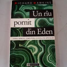 Richard Dawkins - Un riu pornit din Eden