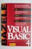 Bazele Visual Basic 4 – Mark Steven Heyman
