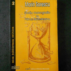 FANUS BAILESTEANU - STUDIU MONOGRAFIC. MARIN SORESCU