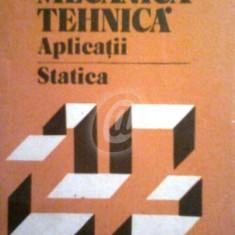 Mecanica tehnica - Aplicatii - Statica