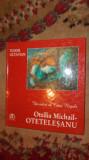 Otilia Michail Otetelesanu / un artist al Casei Regale an2008/154pag/reproduceri