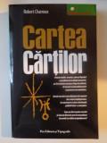 CARTEA CARTILOR de ROBERT CHARROUX , 2007 * CONTINE HALOURI DE APA